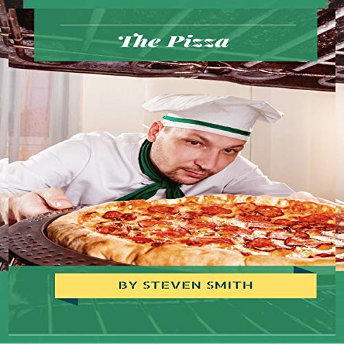 The Pizza: 101 Recipe Book audiobook cover art