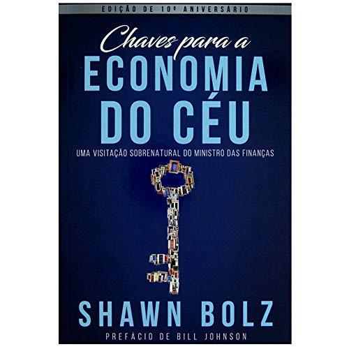 Chaves Para a Economia do Céu - Shawn Bolz