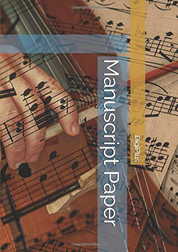 Manuscript Paper Book, 12 Stave, 110 Pages: Musical staff paper, NEW,ARRIVAL (Edition 01)