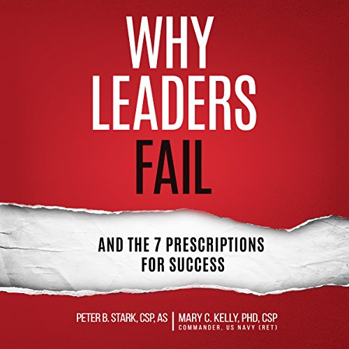 Why Leaders Fail and the 7 Prescriptions for Success audiobook cover art