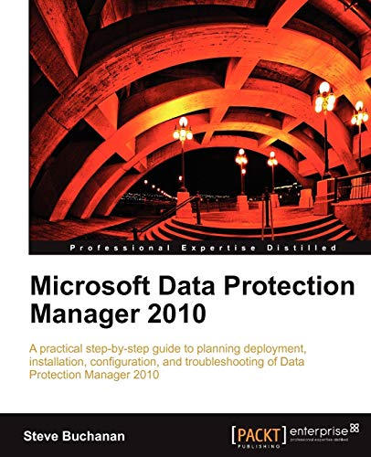 Microsoft Data Protection Manager 2010 (English Edition)