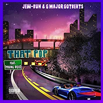 That Pop (feat. Young Deji)