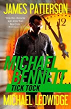 Tick Tock (Michael Bennett) by James Patterson (2013-04-02)