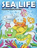Sea Life Coloring Book For Kids: Underwater Sea Creatures With Fish Dolphins Octopus and Beautiful Corals