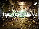 Rückkehr nach Tschernobyl - Leben nach dem Super-GAU - Season 1