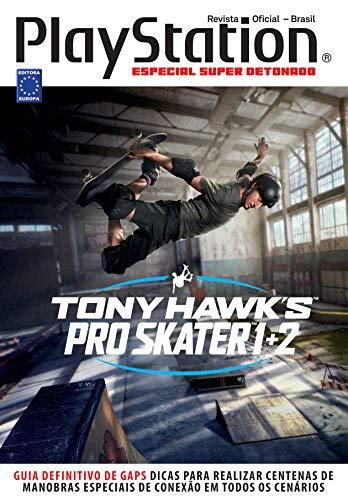 Especial Super Detonado PlayStation - Tony Hawks Pro Skater 1+2