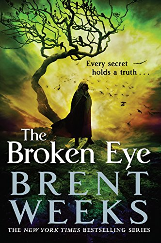 The Broken Eye: Book 3 of Lightbringer (English Edition)