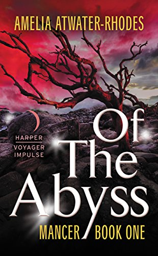 Of the Abyss: Mancer: Book One (Mancer Trilogy 1) (English Edition)