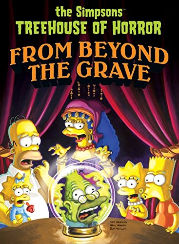 Simpsons Treehouse of Horror from Beyond the Grave (Simpsons...