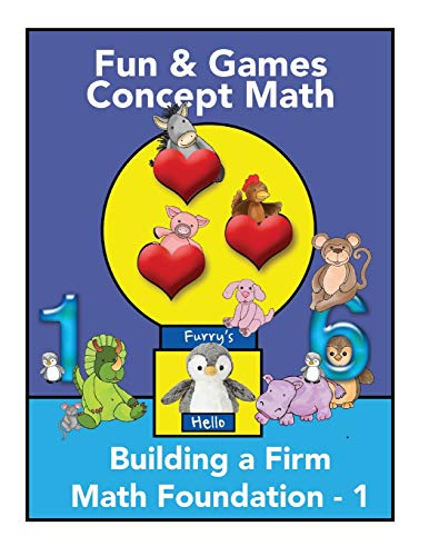 Compare Textbook Prices for Fun and Games Concept Math - Book One: Building a Firm Math Foundation  ISBN 9798647939593 by Chambers, Marcia K.,Kulp, Jodee C.,Palmer, Dr. Lyelle