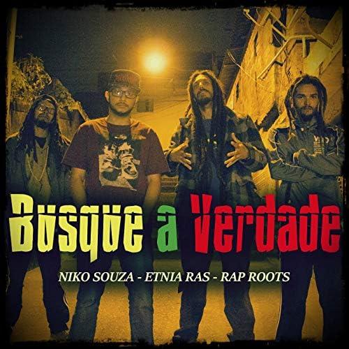 Niko Souza, Etnia Ras & Rap Roots
