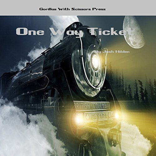 One Way Ticket audiobook cover art