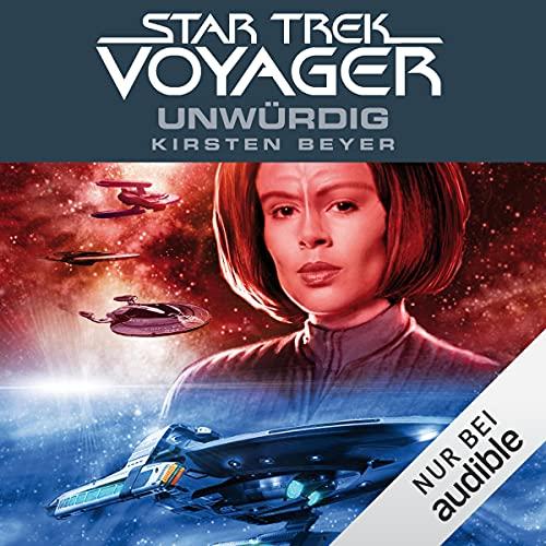 Unwürdig: Star Trek Voyager 6