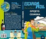 Oporto y Coímbra Escapada (ESCAPADA AZUL)