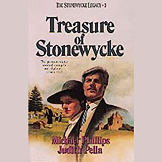 Treasure of Stonewycke                   By:                                                                                                                                 Michael Phillips,                                                                                        Judith Pella                               Narrated by:                                                                                                                                 Davina Porter                      Length: 17 hrs and 44 mins     2 ratings     Overall 1.5