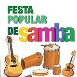 Festa Popular de Samba Mix, Pt. 1: Ecu (A Moeda Europeia) / Bacalhau à Portuguesa / Chupa Teresa / Mestre de Culinária / Marca da Malta do Carvalho / Pau da Roupa Velha / Vamos à Coíba-Se (Rapaziada)