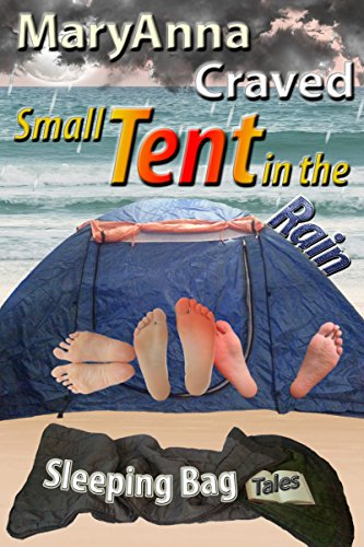 Small Tent in the Rain (A taboo story from the Sleeping Bag Tales)