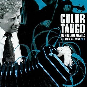 Color Tango de Roberto Alvarez - Con Estilo Para Bailar, Vol. 1