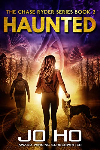 Haunted: A Heart-warming Thriller for Dog Lovers (The Chase Ryder Series Book 2)