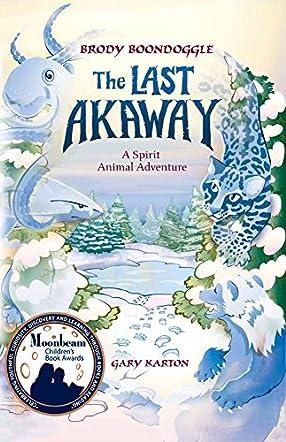 The Last Akaway (Brody Boondoggle)