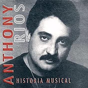 Historia Musical : Anthony Rios