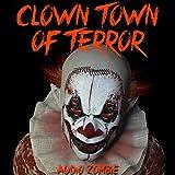 Clown Town of Terror