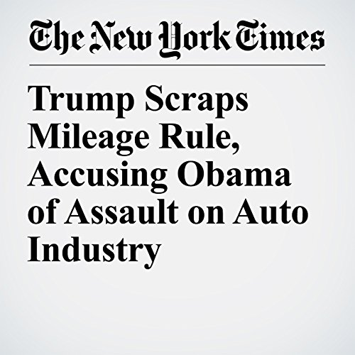 Trump Scraps Mileage Rule, Accusing Obama of Assault on Auto Industry copertina