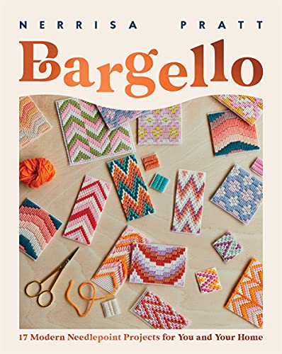 Bargello: A Modern Guide To Needlepoint