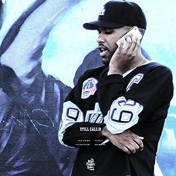 Still Callin' (feat. Teeflii)