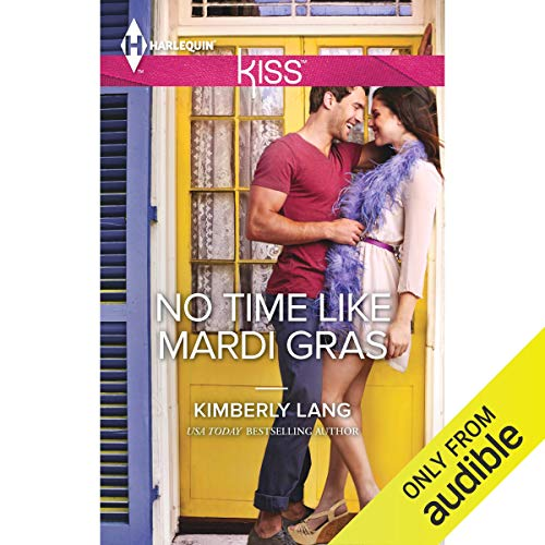 No Time Like Mardi Gras audiobook cover art