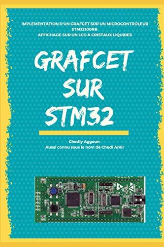 GRAFCET sur STM32: Implémentation d'un GRAFCET sur un microcontrôleur STM32100RB : Affichage sur un LCD à cristaux liquides