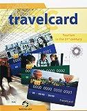 Travelcard. Tourism in the 21st century. Per le Scuole superiori. Con e-book. Con espansione online