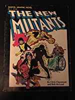 Marvel Graphic Novel: The New Mutants 0939766205 Book Cover