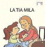 La tia Mila (Primeres Lectures de Micalet (versió Majúsucla)) - 9788476608555: 05