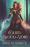A Court of Blood and Void: a Reverse Harem Fantasy Romance
