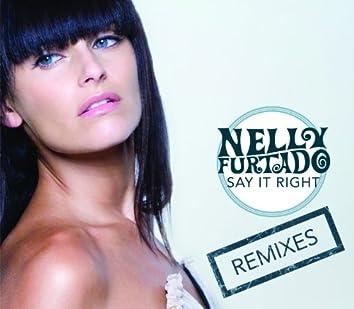 Say It Right (e-Remix EP)