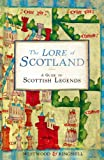 The Lore of Scotland