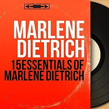 15 Essentials of Marlene Dietrich (Mono Version)