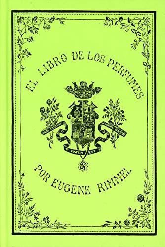 El libro de los perfumes (Ex-libris Hiperión)