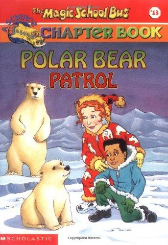 Polar Bear Patrol (The Magic School Bus)の詳細を見る