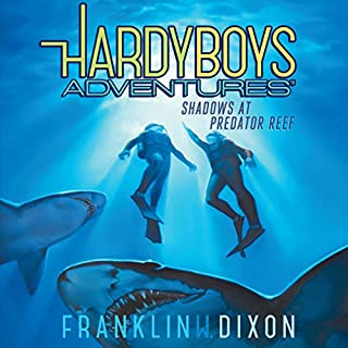 Shadows at Predator Reef     Hardy Boys Adventures, Book 7              By:                                                                                                                                 Franklin W. Dixon                               Narrated by:                                                                                                                                 Tim Gregory                      Length: 2 hrs and 53 mins     69 ratings     Overall 4.6