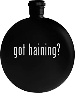 got haining? - 5oz Round Alcohol Drinking Flask, Black