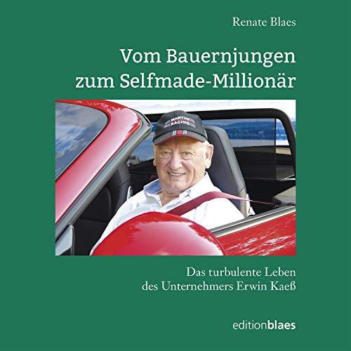 Vom Bauernjungen zum Selfmade-Millionär Titelbild