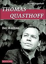 Thomas Quasthoff. Der Bariton
