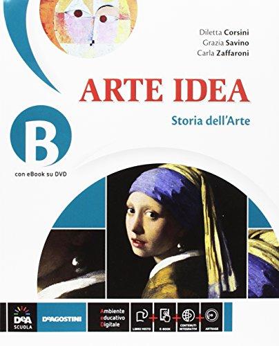 Arte idea. Vol. B-C-Laboratorio. Per la Scuola media. Con e-book