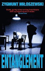 Entanglement (Polish State Prosecutor Szacki Investigates)