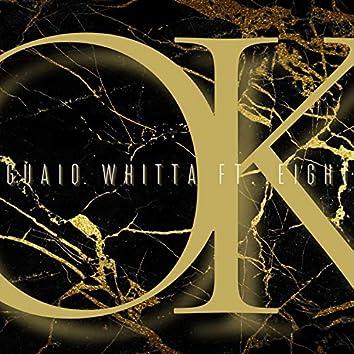 OK (feat. Eight)