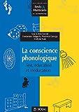La conscience phonologique. Test, éducation et rééducation