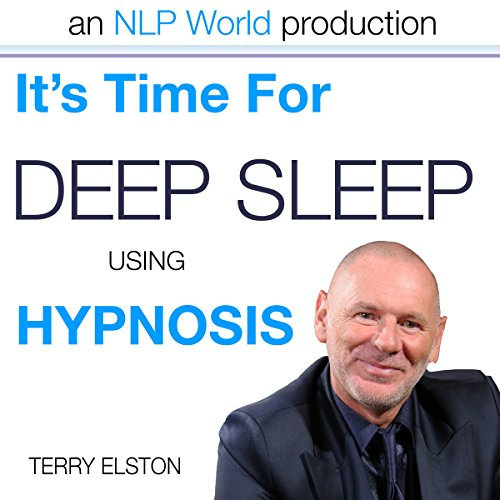 It's Time for Better Sleep with Terry Elston cover art