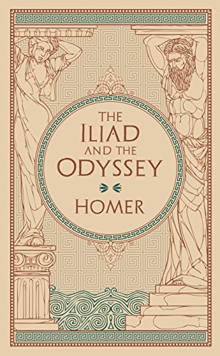 Homer: The Iliad and The Odyssey (Barnes & Noble Leatherbound Classic Collection)